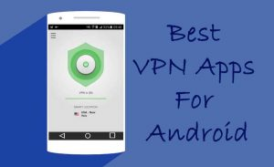 Best Android VPN